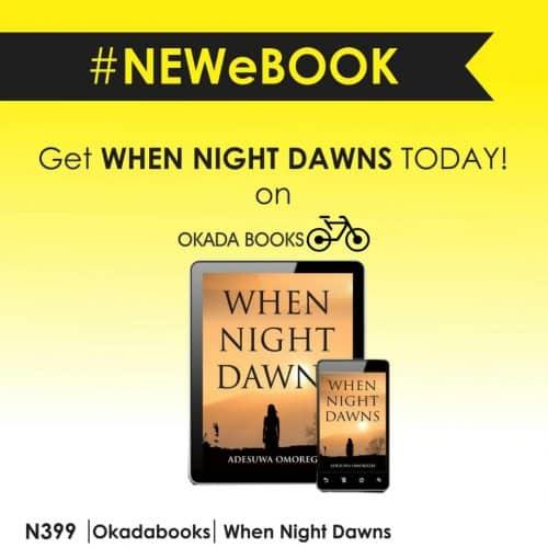 when the night dawns by Adesuwa